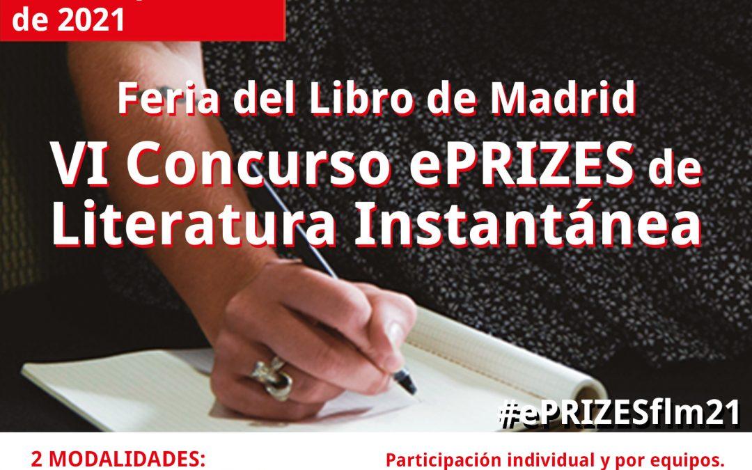 Convocatoria: VI Concurso ePRIZES de Literatura Instantánea – #ePRIZESflm21